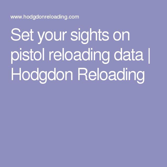 Set your sights on pistol reloading data   Hodgdon Reloading