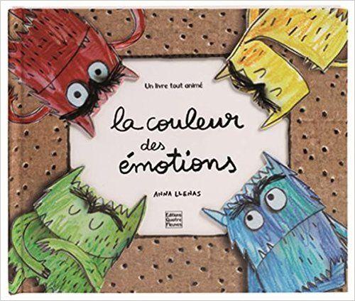 Amazon.fr - La couleur des émotions - Anna Llenas, Marie Antilogus - Livres