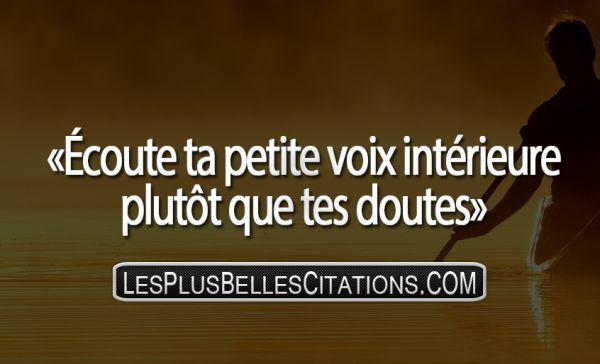 Citation : La Voix Intérieure   Les Plus Belles Citations: Collection des citations d'amour, citations de la vie et Belles Phrases