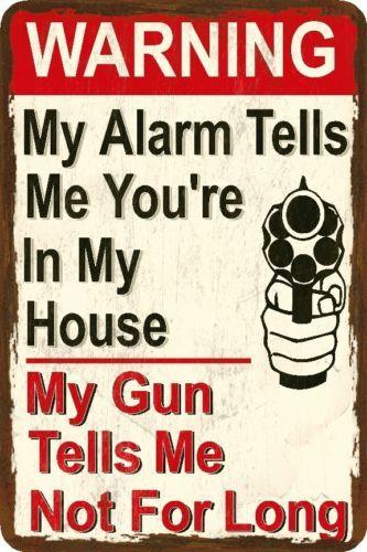 Funny Gun Sign Alarm and Gun                                     Humorous Metal or Plastic   eBay