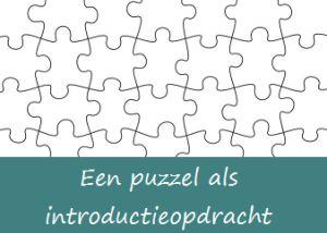 * Nieuw thema? Gebruik eens een puzzel als introductie!