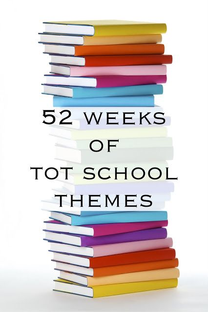 A Year Of Weekly Tot School Themes & Free Curriculum!