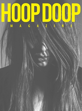 HOOP DOOP ISSUE TWO  http://www.hoopdoopmagazine.com/?page_id=66
