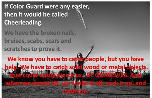 Color Guard Quotes: I Don't Care Much For The Rivalry...but I'm Sure As Heck