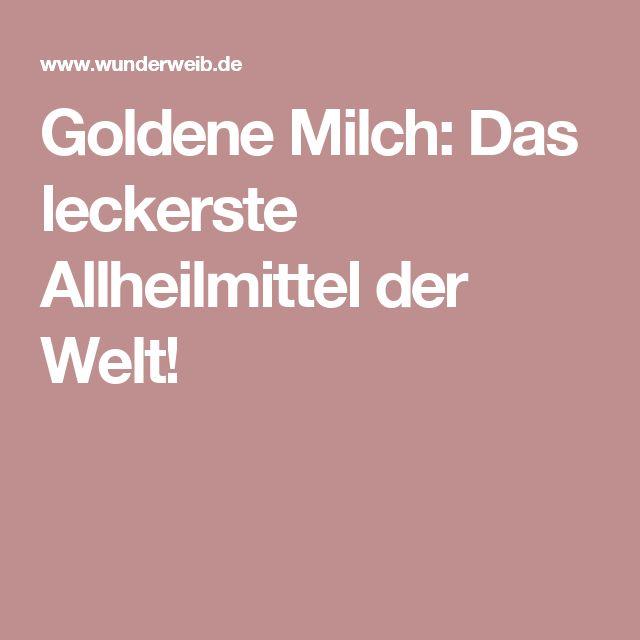 Goldene Milch: Das leckerste Allheilmittel der Welt!