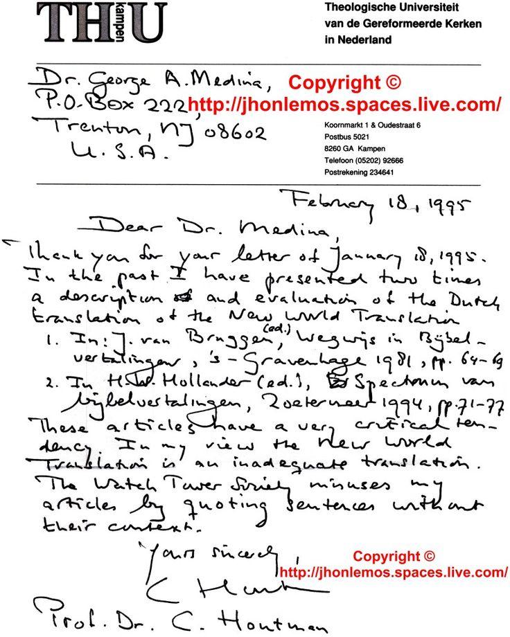 Carta del Profesor doctor Carl Houtman; explicando la inadecuada traducción hecha por la WatchTower sobre un artículo publicado por él.