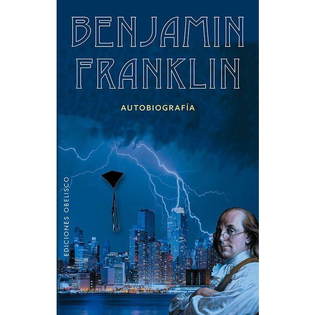 Benjamín Franklin Tapa Blanda En 2020 Libros En Espanol Benjamin Franklin Historia De Estados Unidos