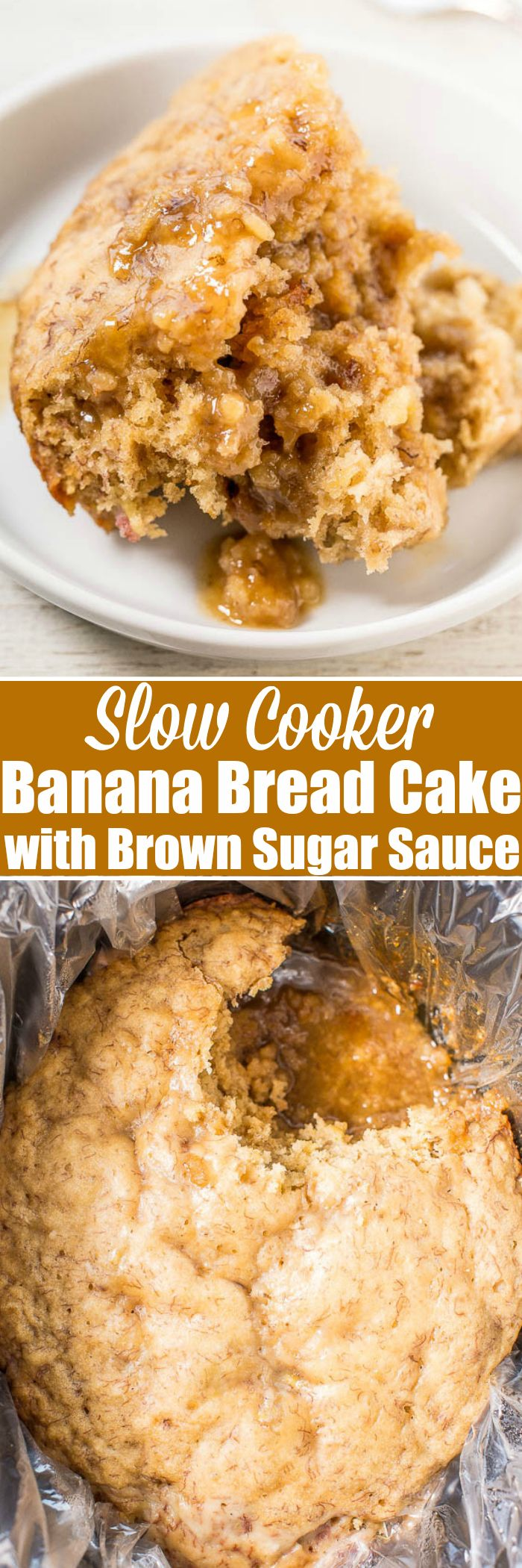 Slow Cooker Banana Bread Cake with Brown Sugar Sauce - Soft, tender banana bread with a caramely, brown sugar sauce that develops while the bread cooks!! If you've never made dessert in your slow cooker, start with this easy recipe!!