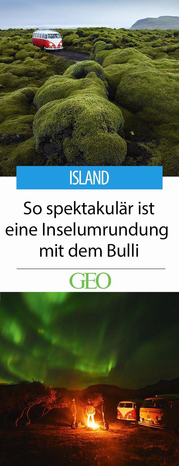 Island: So spektakulär ist eine Inselumrundung mit dem Bulli. Peter Gebhard und…
