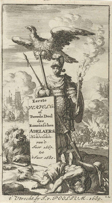 Jan Luyken   Bellona gewapend met zwaard en speer, boven haar vliegt een adelaar met een kroon in de klauwen, Jan Luyken, Jurriaen van Poolsum, 1689  
