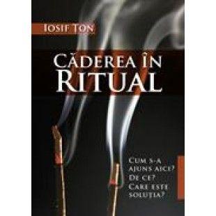 Caderea in ritual de Iosif Ton