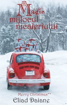 (Magie in mijlocul nicaieriului - Wattpad) Magic in the middle of nowhere