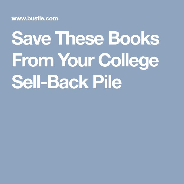 Save These Books From Your College Sell-Back Pile