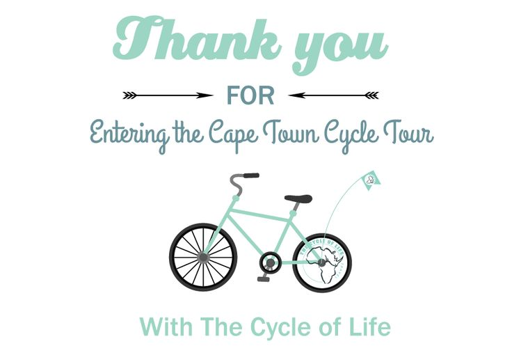 Thank you for enter The Cape Town Cycle Tour 2016