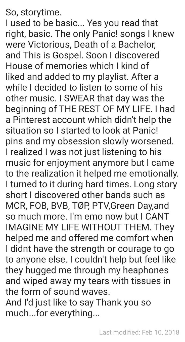Hey, this is basically what happened to me. First panic! Next was fall put boy, and then I basically crashed into my chem. And now I've sort of opened the door to top<<same but fall out boy was first then panic