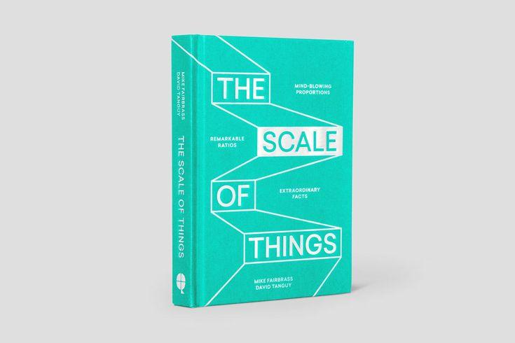 The scale of things: un libro per meravigliarsi con le proporzioni - Frizzifrizzi