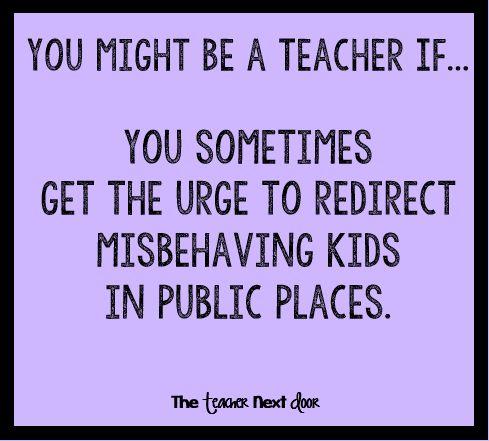 "Do you ever feel this way too? Find more Teacher Humor at the Teacher Next Door's ""Teacher Humor"" Pinterest board."