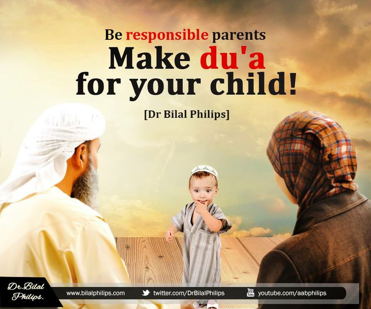 Responsible parents: make du'aa for your child   Islamic ...