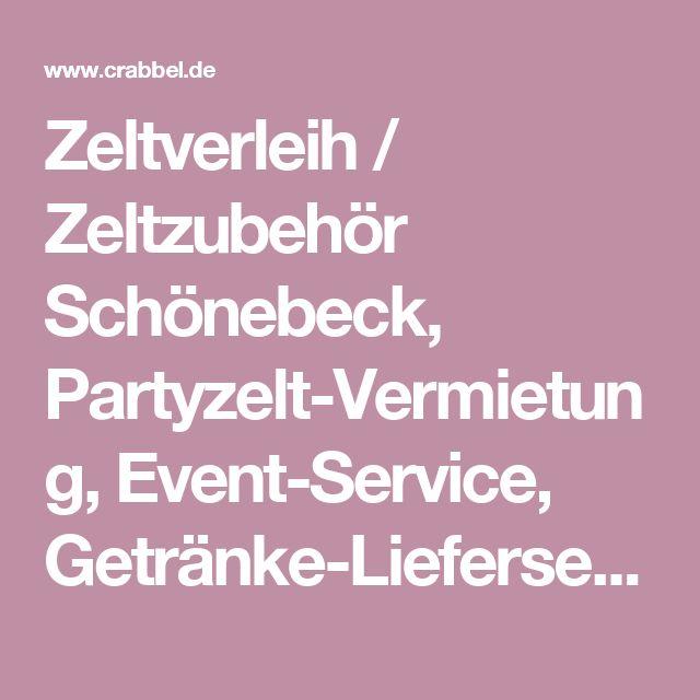 Zeltverleih / Zeltzubehör Schönebeck, Partyzelt-Vermietung, Event-Service, Getränke-Lieferservice PLZ 39218 buchen
