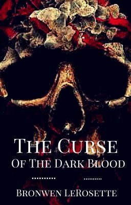 The Curse of The Dark Blood: TheMajorRosettes