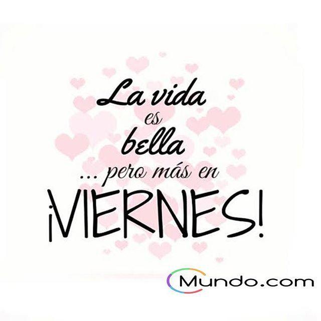 Vaya que si lo es #lavidaesbella #happynes #felicidad #felizdia #buendia #motivadora #inspiracion #viernes #mundo #mundopuntocom