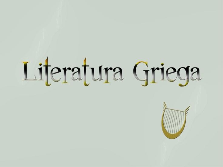 literatura griega by Melisa Penélope via Slideshare