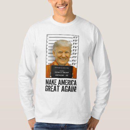 Trump Prison Mugshot Moron 45 MAGA T-Shirt - gift for him present idea cyo design
