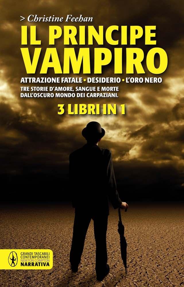 http://www.newtoncompton.com/libro/978-88-541-3602-1/il-principe-vampiro-attrazione-fatale---desiderio---l%27oro-nero