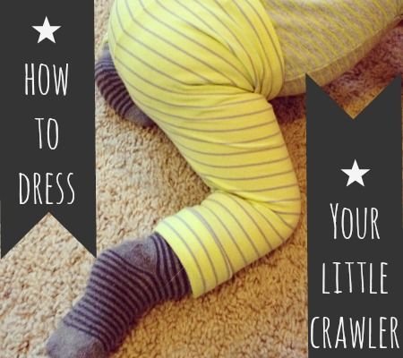Dressing a crawling baby has it's own unique challenges - here are some tips from a wardrobe stylist to help you dress your little one in functional style.