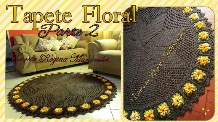 Tapete Decore Floral em Croche parte 2/Por Vanessa Marcondes