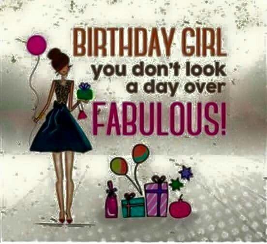 Happy Birthday You Look Fabulous