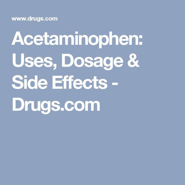 Acetaminophen: Uses, Dosage & Side Effects - Drugs.com