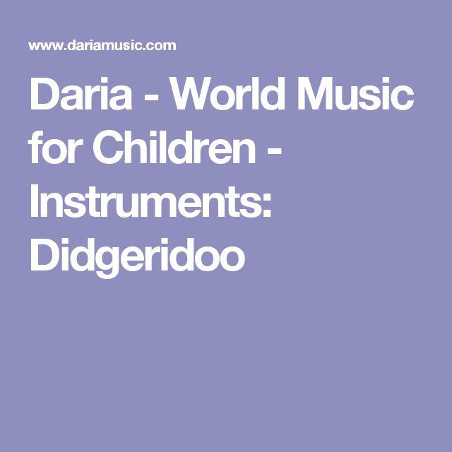 Daria - World Music for Children - Instruments: Didgeridoo