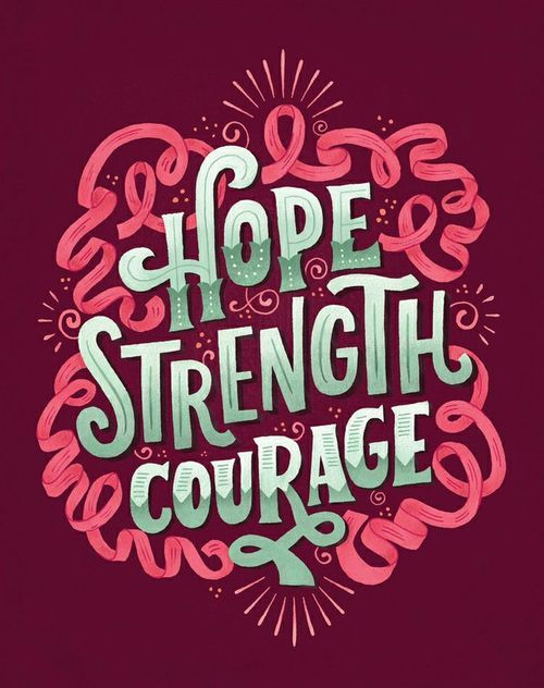 #hope #strength #courage