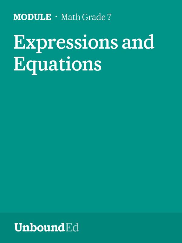 (Module 3) Students apply properties of operations to solve expressions, equations, and inequalities including geometry problems.
