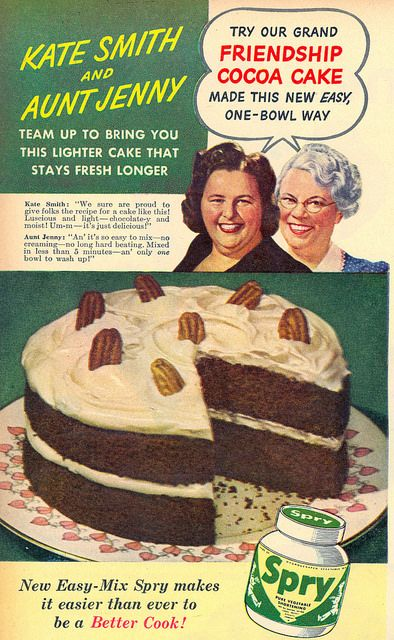 """A 1944 Spry ad featuring Kate Smith and Aunt Jenny, plus a tasty looking """"Friendship Cocoa Cake""""."""