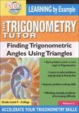 Trigonometry Tutor: Finding Trigonometric Angles Using Triangles [DVD] [2008], 14263774