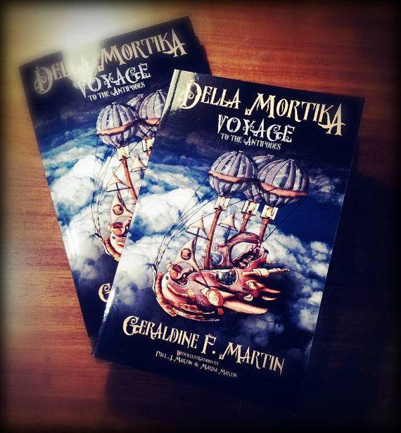 Della Mortika: Voyage to the Antipodes by Geraldine F Martin - Paperback Novel