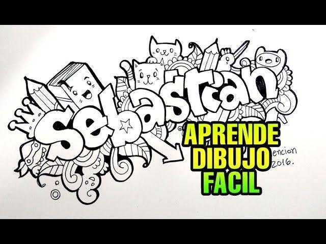 Como Hacer Tu Nombre En Graffiti Doodle Art Sebastian Graffitis