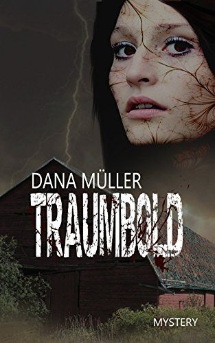 Traumbold: Mystery-Roman von Dana Müller https://www.amazon.de/dp/B00OHY1SJC/ref=cm_sw_r_pi_dp_x_wKwNybYPN1C8D