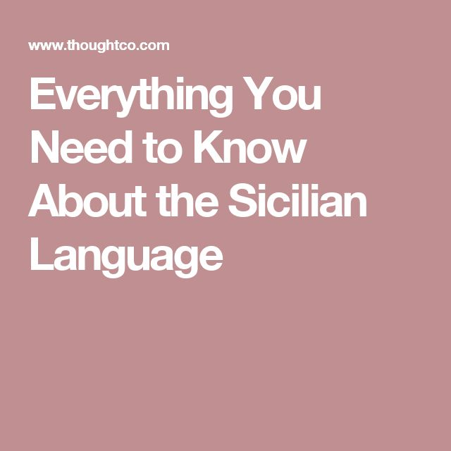 Everything You Need to Know About the Sicilian Language