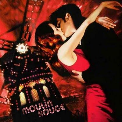 """""""The greatest thing you'll ever learn is just to love and be loved in return."""" ~ 'Moulin Rouge'"""