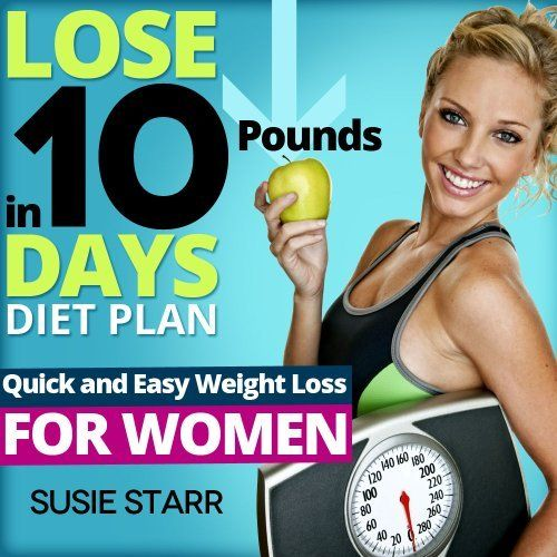 Lose Ten Pounds in 10 Days Diet Plan: Quick and Easy Weight Loss for Women (Lose 10 Pounds in 10 Days Series) by Susie Starr, http://www.amazon.com/dp/B007IGK3ZQ/ref=cm_sw_r_pi_dp_5OZ1qb0SK0C2P
