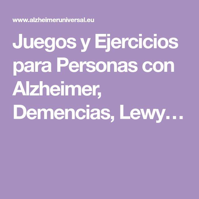 Juegos y Ejercicios para Personas con Alzheimer, Demencias, Lewy…
