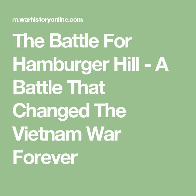 The Battle For Hamburger Hill - A Battle That Changed The Vietnam War Forever
