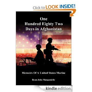 One Hundred Eighty Two Days In Afghanistan by Ryan John Manganiello. $4.75. Author: Ryan John Manganiello. Publisher: Ryan John Manganiello; 1 edition (December 9, 2009). 121 pages
