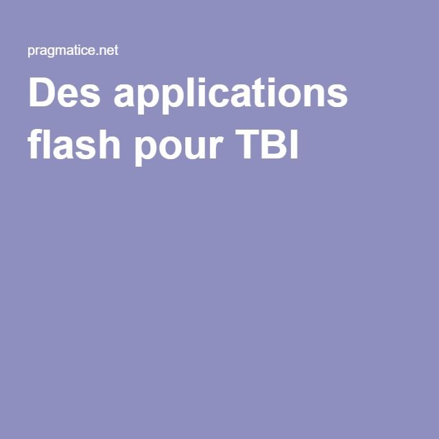 Des applications flash pour TBI