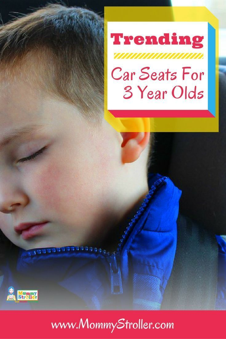 Best Car Seat For 3 Year Old Child