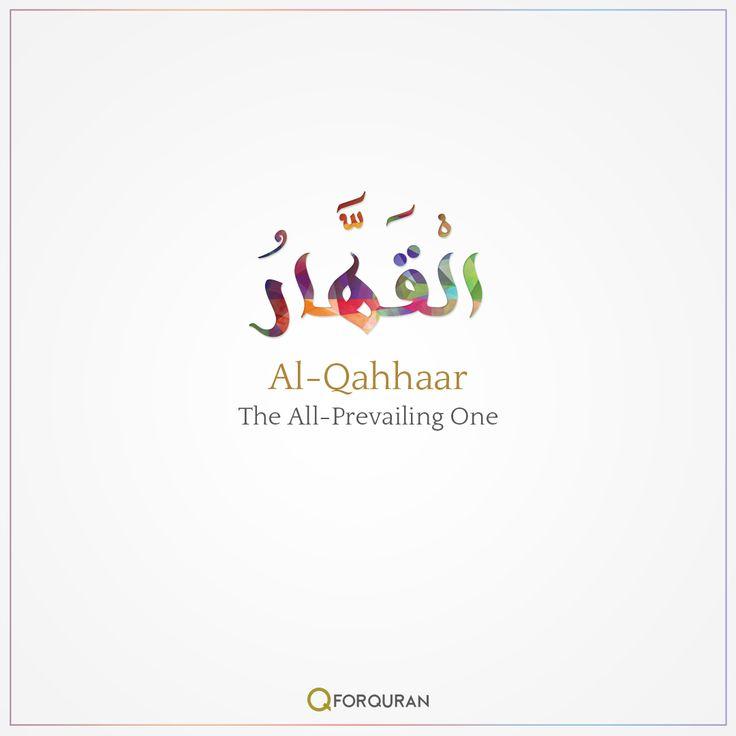 Al Qahhaar- The All-Prevailing One