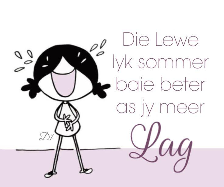 Lewe lyk sommer baie beter as jy meer lag #Afrikaans #Happiness #LifeQuotes